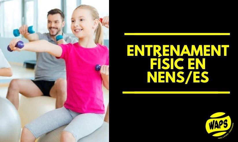 Entrenament físic en nens/es
